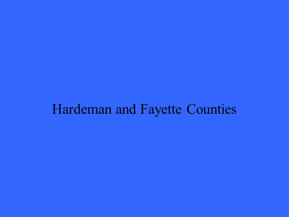 Hardeman and Fayette Counties