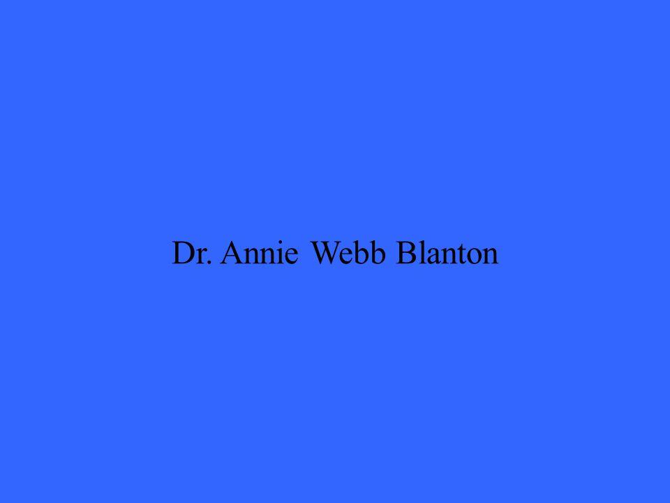 Dr. Annie Webb Blanton