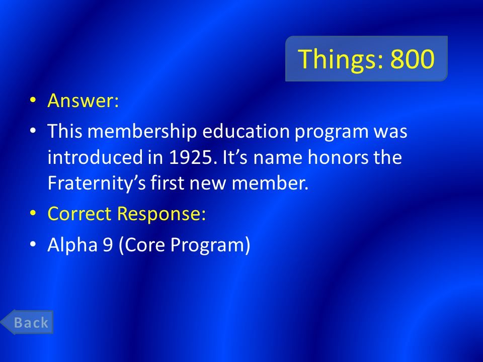 Things: 800 Answer: This membership education program was introduced in 1925.