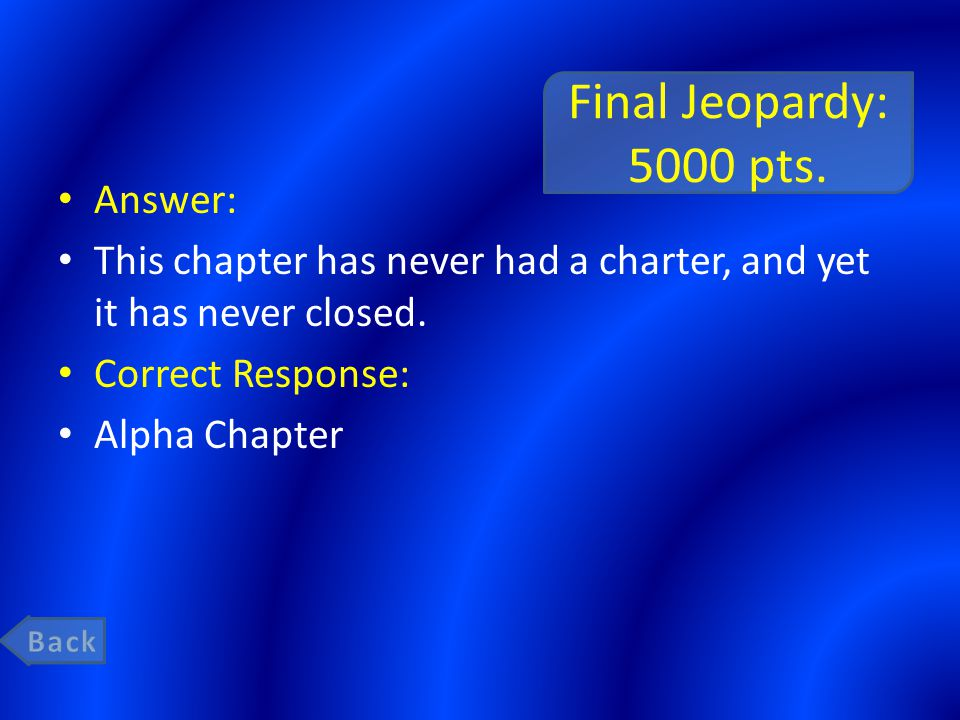 Final Jeopardy: 5000 pts.