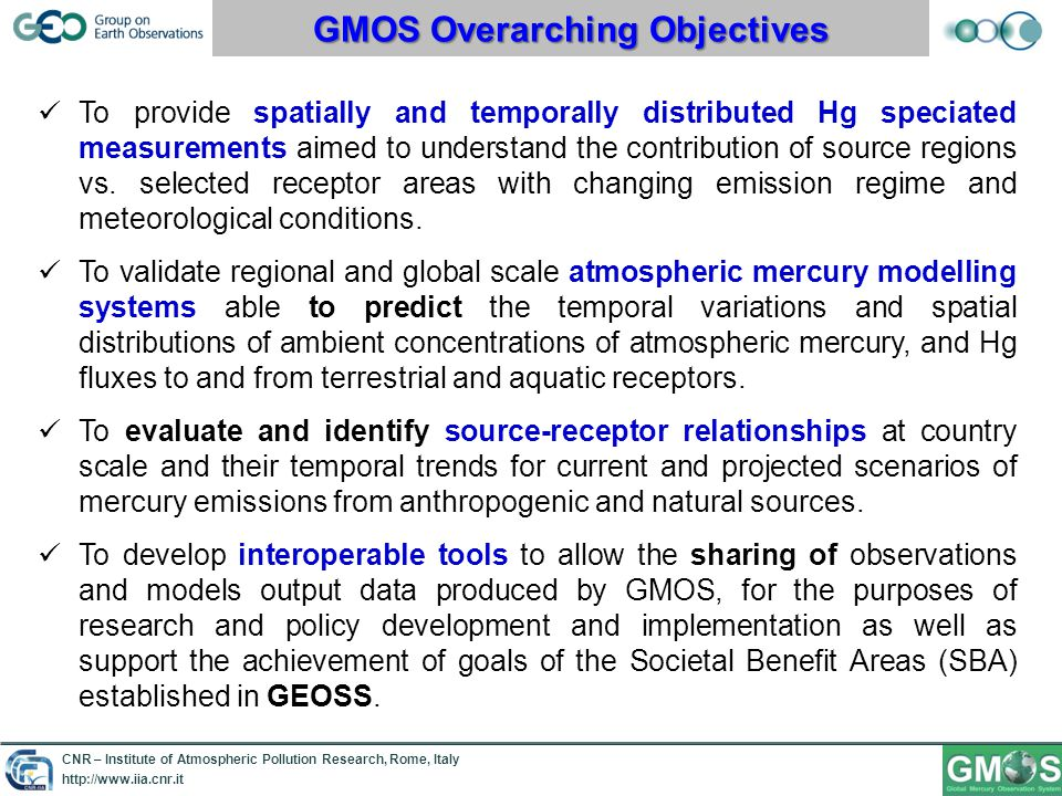 CNR – Institute of Atmospheric Pollution Research, Rome, Italy http://www.iia.cnr.it GMOS: troposperic & regional campaigns Mt.