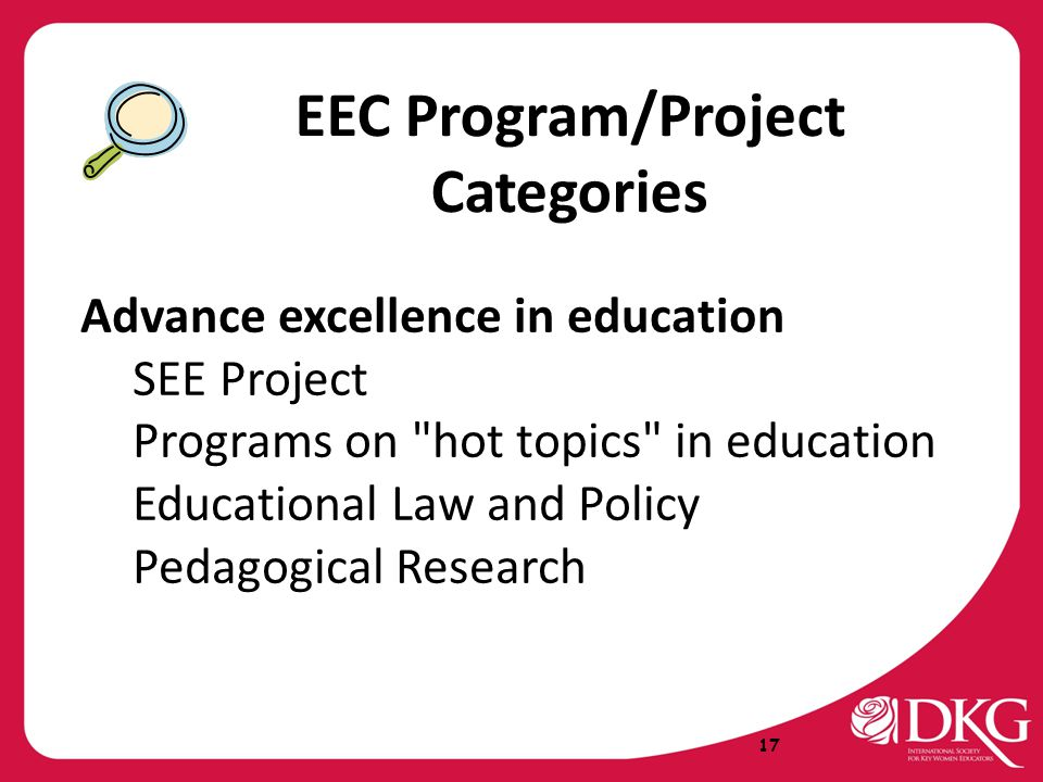 EEC Program/Project Categories Advance excellence in education SEE Project Programs on