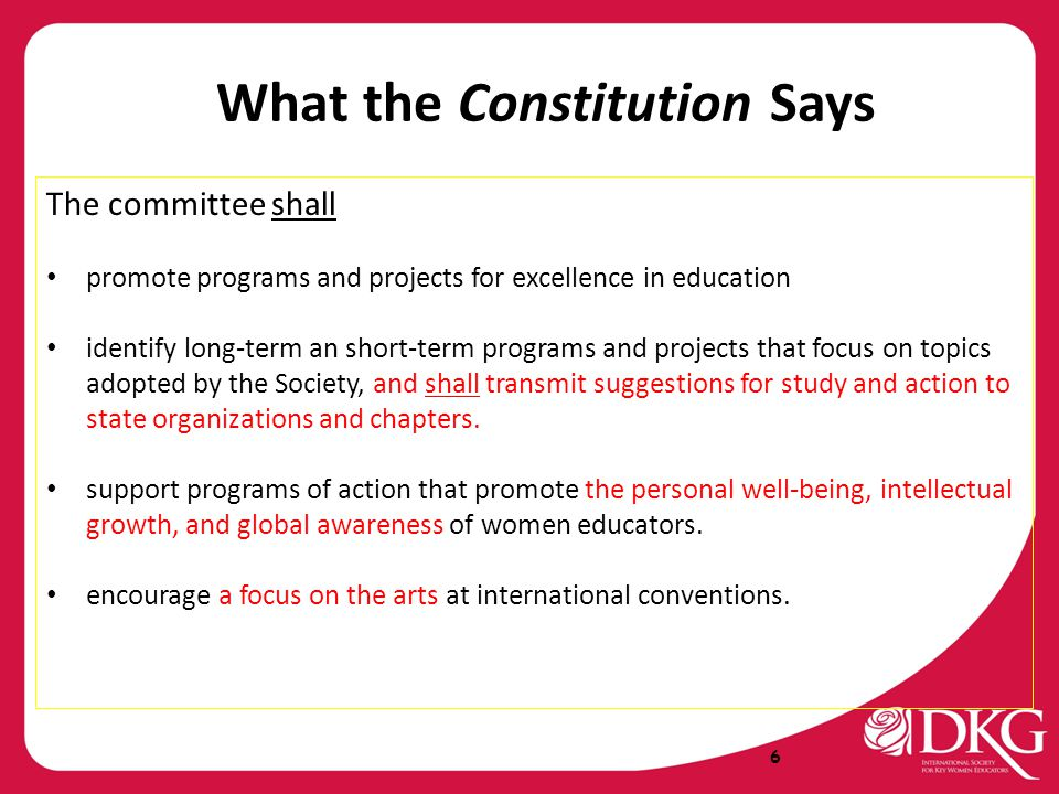 What the Constitution Says The committee shall promote programs and projects for excellence in education identify long-term an short-term programs and