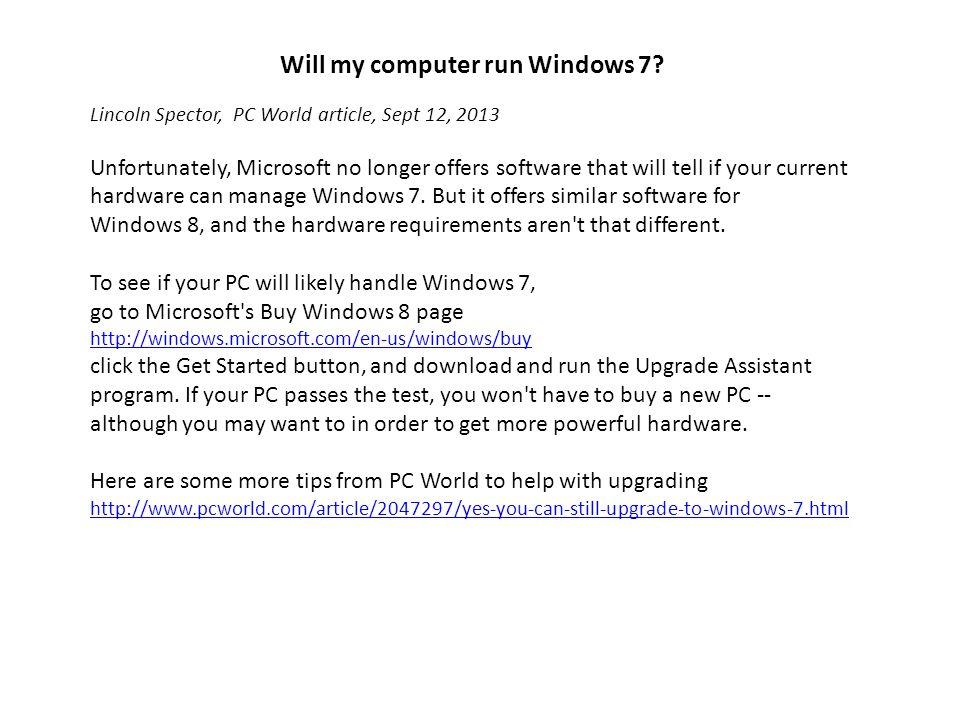 Will my computer run Windows 7.