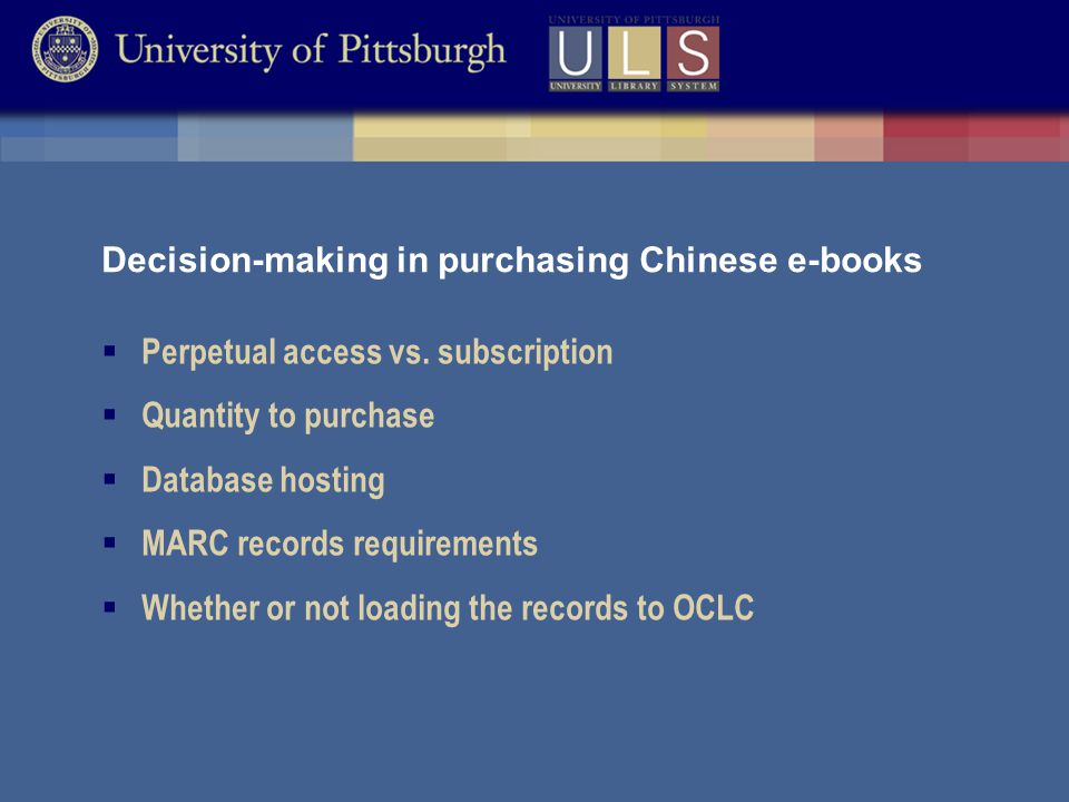 Decision-making in purchasing Chinese e-books  Perpetual access vs.