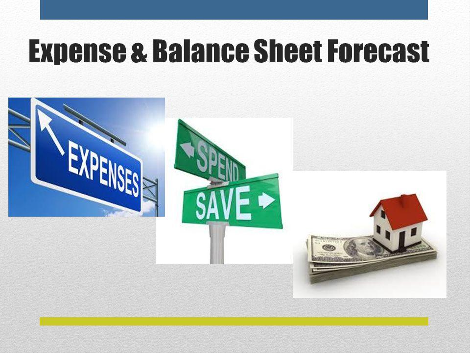 Expense & Balance Sheet Forecast