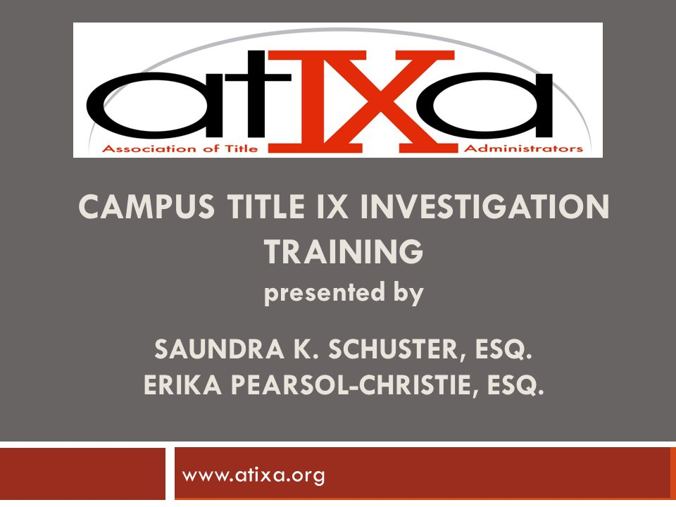 Some Variations in Decision Process  Administrator accepts or rejects finding, makes determination subject to appeal  Or, hearing is held, subject to appeal  Or, investigator presents findings:  Accused individual accepts Recommended finding implemented Not appealable May recommend sanctions or sanctions by administrator If rejected, hearing on sanctions Appeal © 2012 ATIXA all rights reserved 22