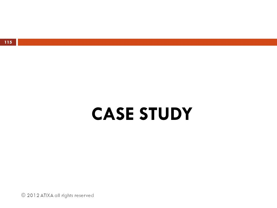 CASE STUDY © 2012 ATIXA all rights reserved 115