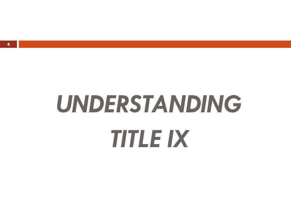 UNDERSTANDING TITLE IX 4