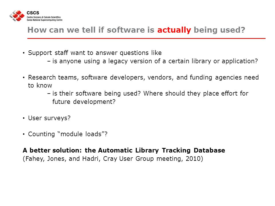 How can we tell if software is actually being used.