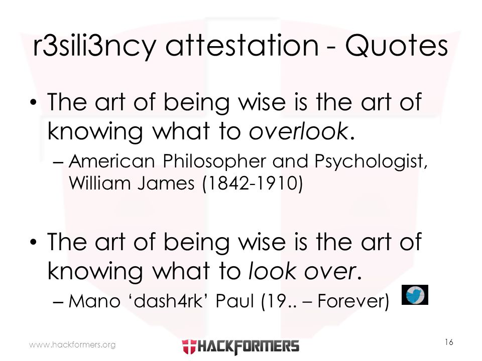 r3sili3ncy attestation - Quotes The art of being wise is the art of knowing what to overlook.