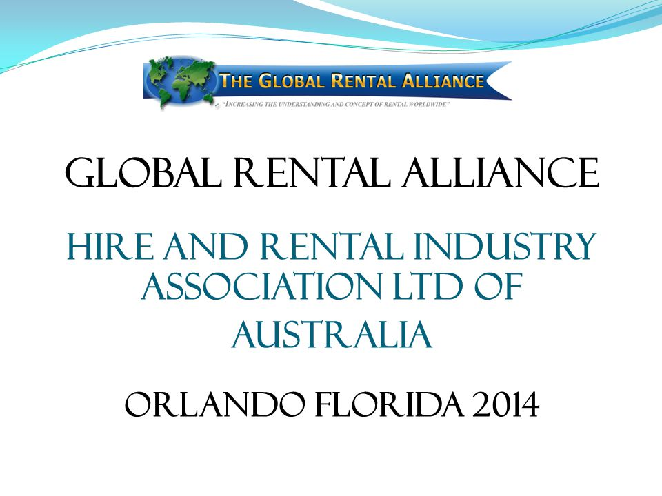 Global Rental Alliance Hire and Rental Industry Association Ltd of Australia Orlando Florida 2014