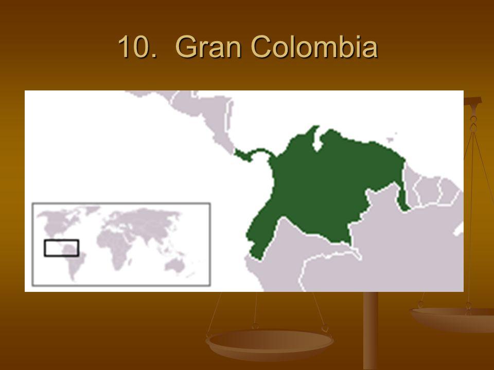 10. Gran Colombia