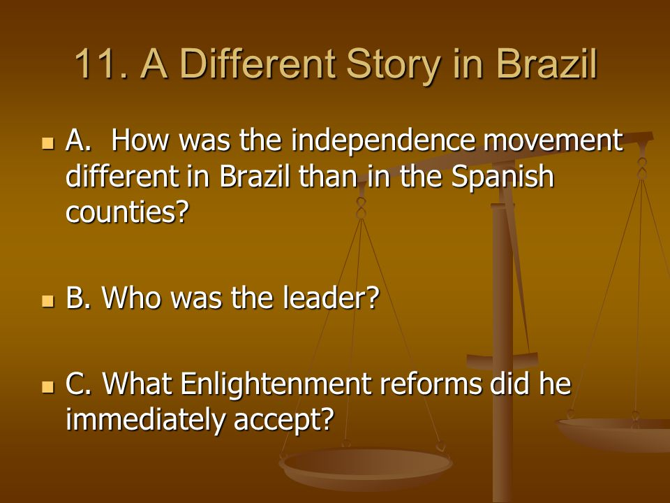 11. A Different Story in Brazil A.