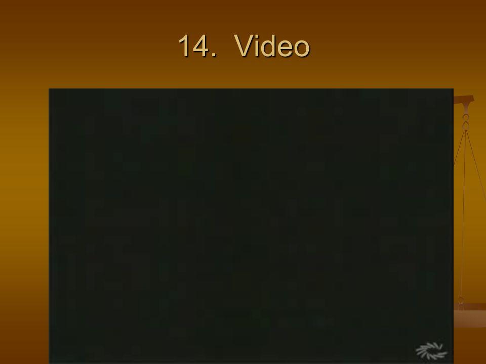 14. Video