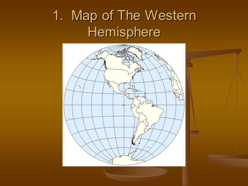 1. Map of The Western Hemisphere