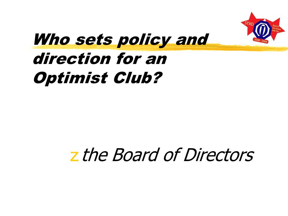 Who is considered the Chief Executive Officer of an Optimist Club zPresident