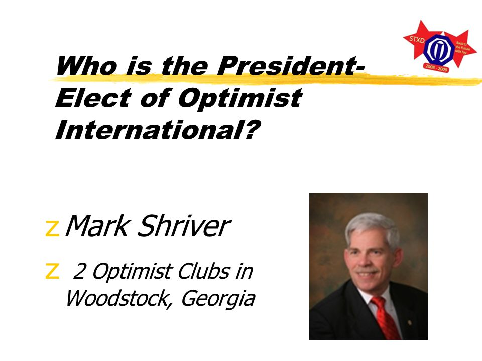 Who is the current President of Optimist International.