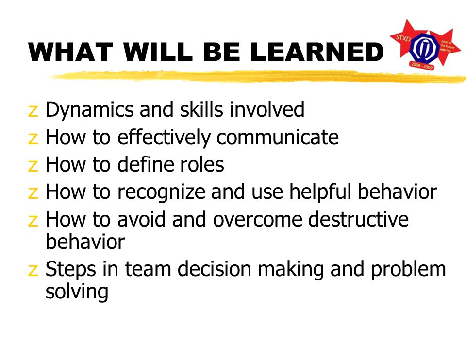 TEAM BUILDING OBJECTIVES z Build and serve on high-performance, effective teams z Help meet our goals and objectives.