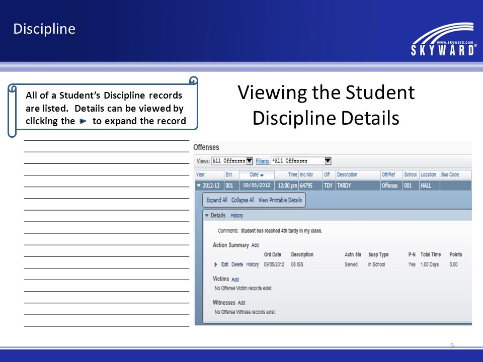 All of a Student's Discipline records are listed.