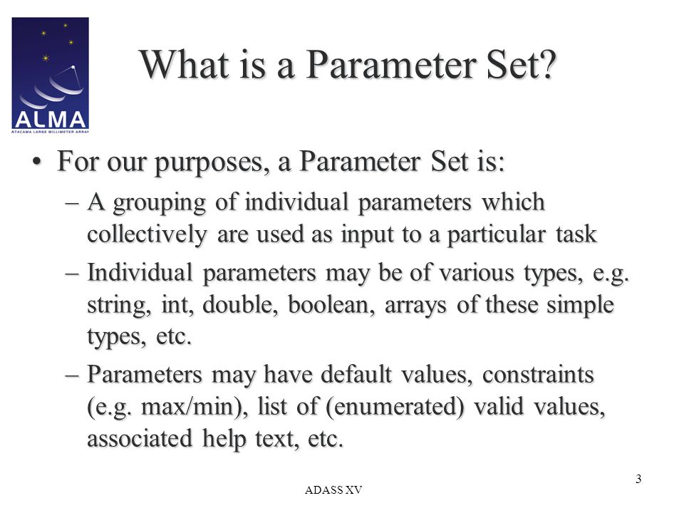 ADASS XV 3 What is a Parameter Set.