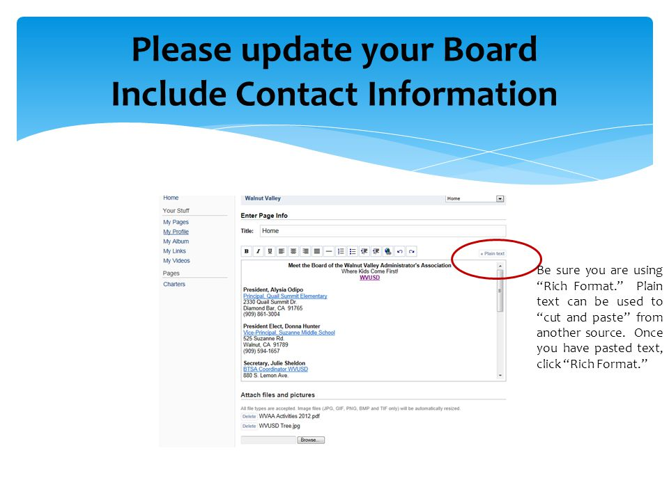 Please update your Board Include Contact Information Be sure you are using Rich Format. Plain text can be used to cut and paste from another source.