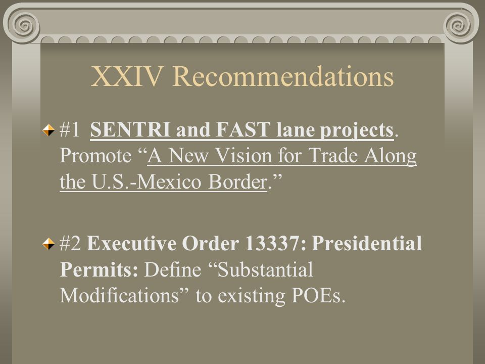 XXIV Recommendations #1SENTRI and FAST lane projects.