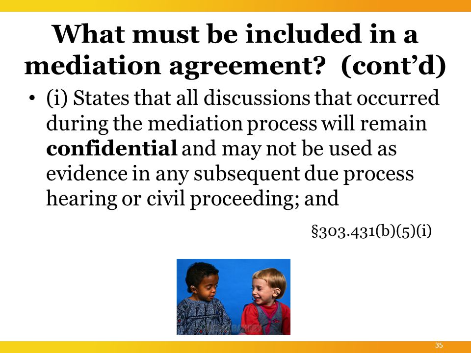 What must be included in a mediation agreement.