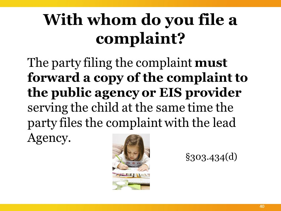 What must be in the Complaint.