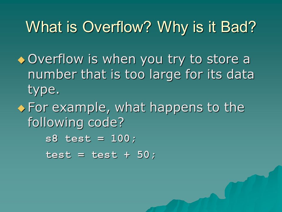 What is Overflow. Why is it Bad.