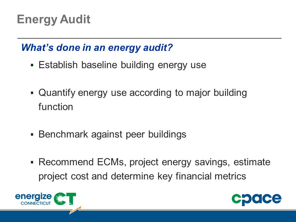 Energy Audit What's done in an energy audit.