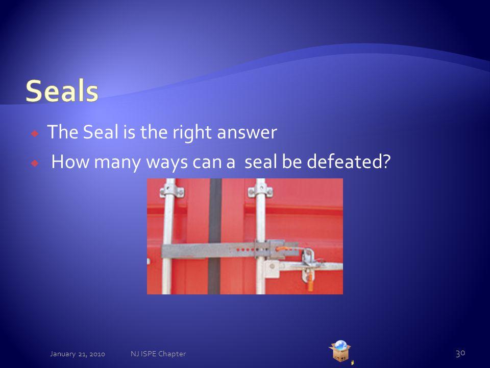  The Seal is the right answer  How many ways can a seal be defeated.