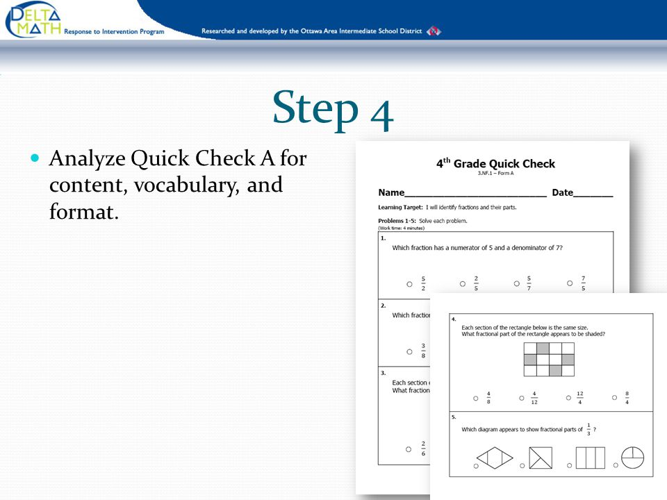 Step 4 Analyze Quick Check A for content, vocabulary, and format.