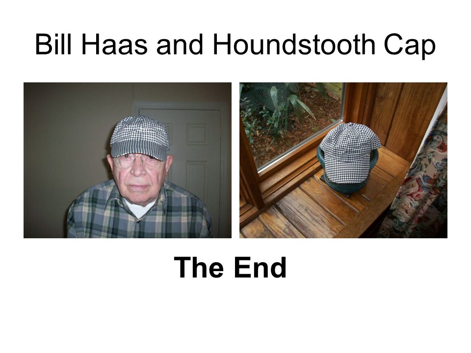 Bill Haas and Houndstooth Cap The End