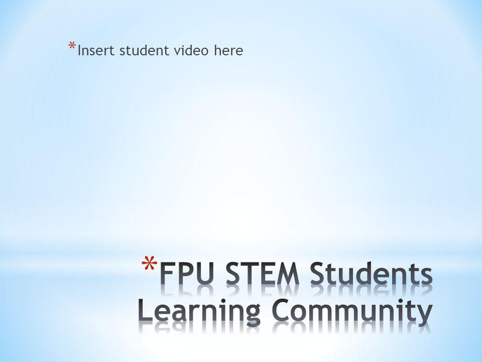 * Insert student video here