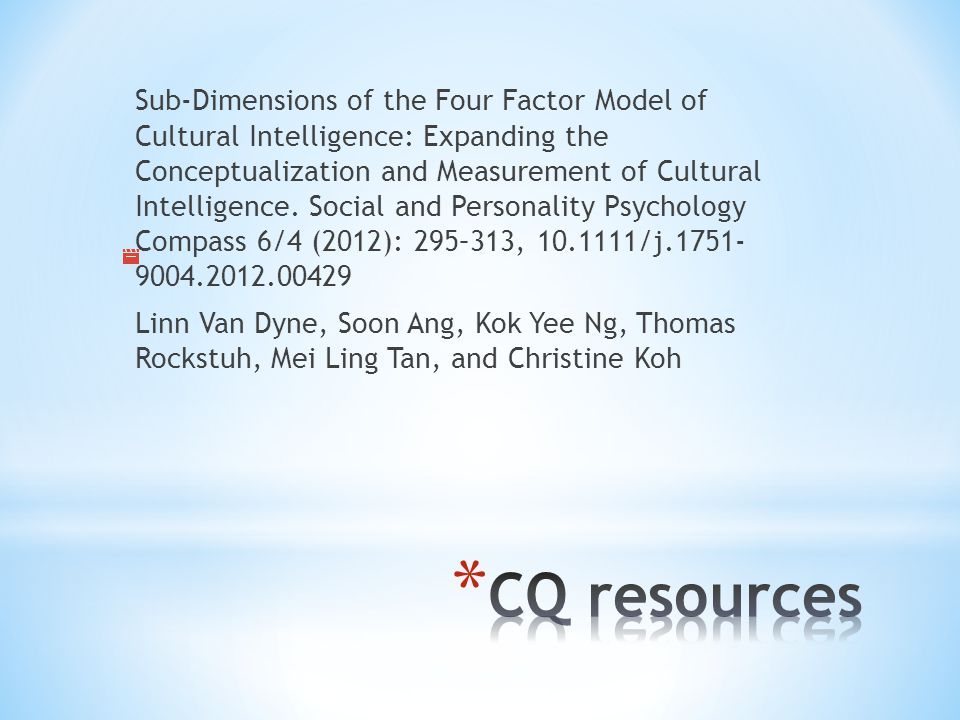 Sub-Dimensions of the Four Factor Model of Cultural Intelligence: Expanding the Conceptualization and Measurement of Cultural Intelligence.