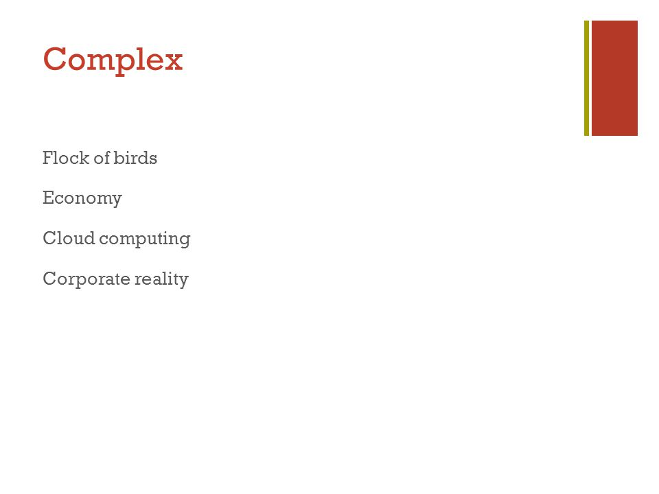 Complex Flock of birds Economy Cloud computing Corporate reality