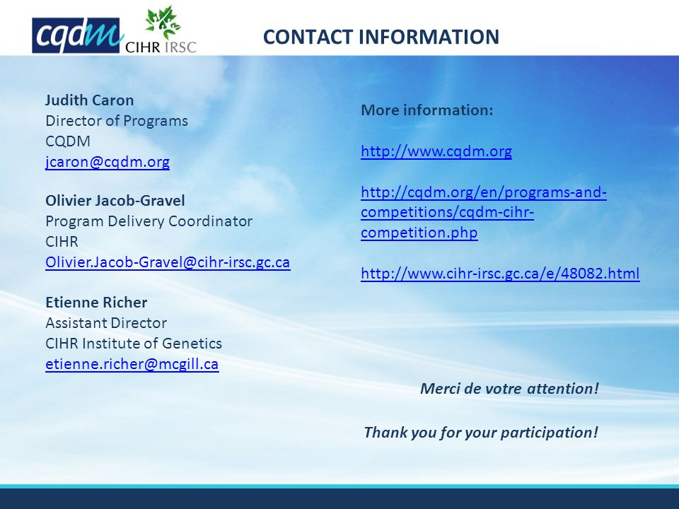 CONTACT INFORMATION Thank you for your participation.