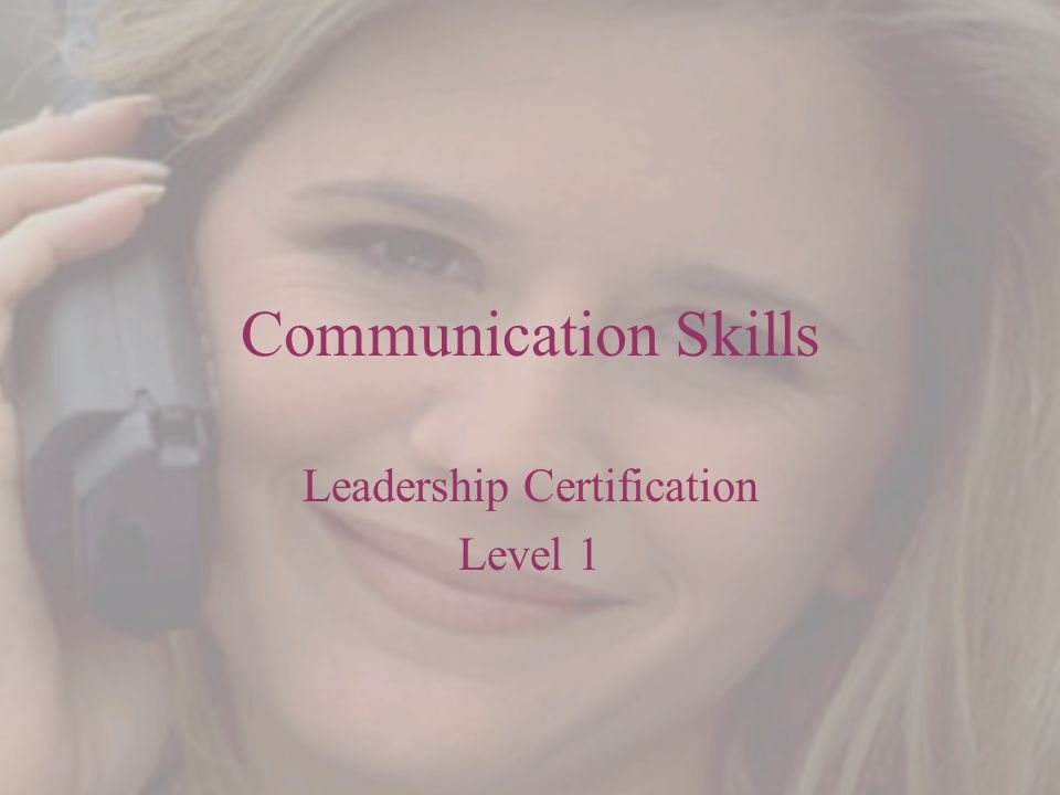 Communication Skills Leadership Certification Level 1