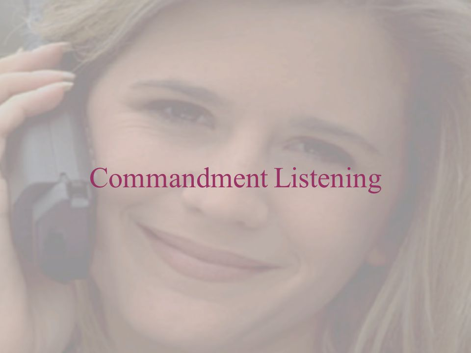 Commandment Listening