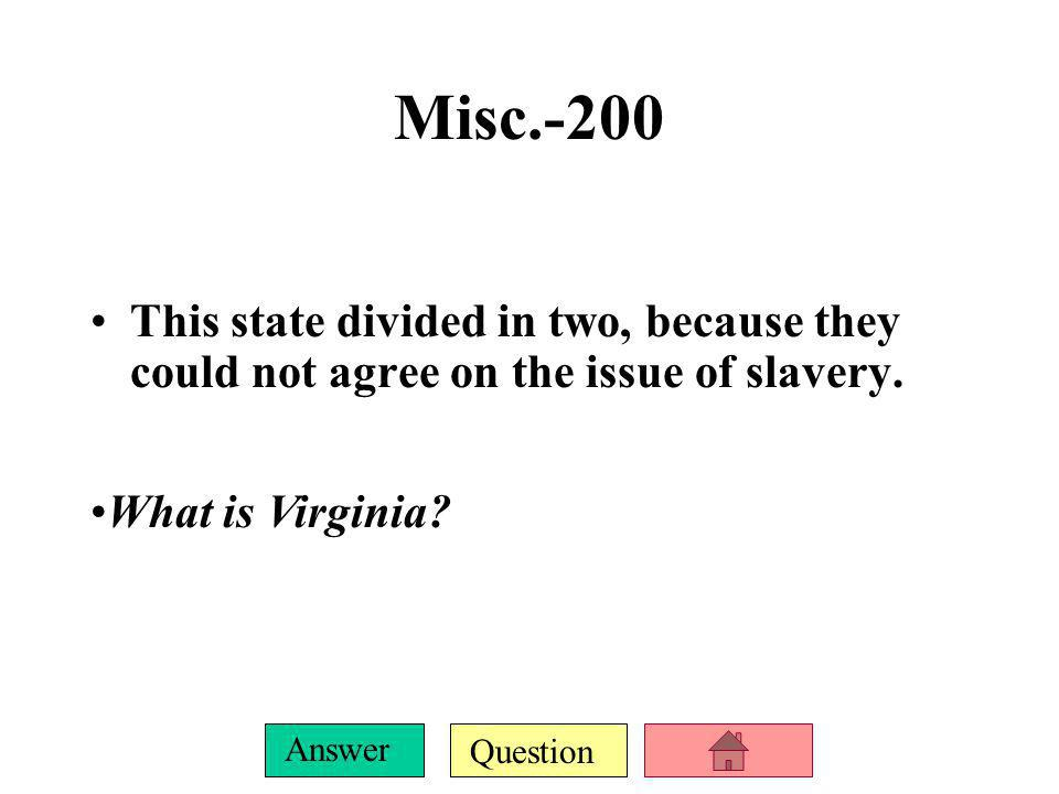 Question Answer Misc.-100 This law signed by Abraham Lincoln freed the slaves in slave states. What is the Emancipation Proclamation?