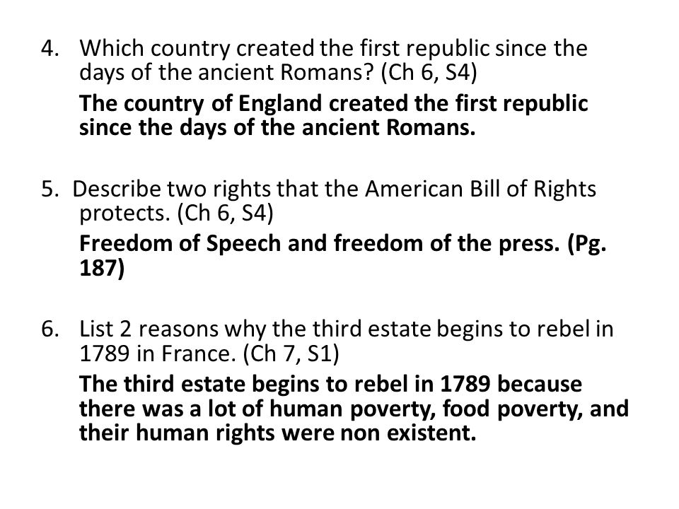 4.Which country created the first republic since the days of the ancient Romans.