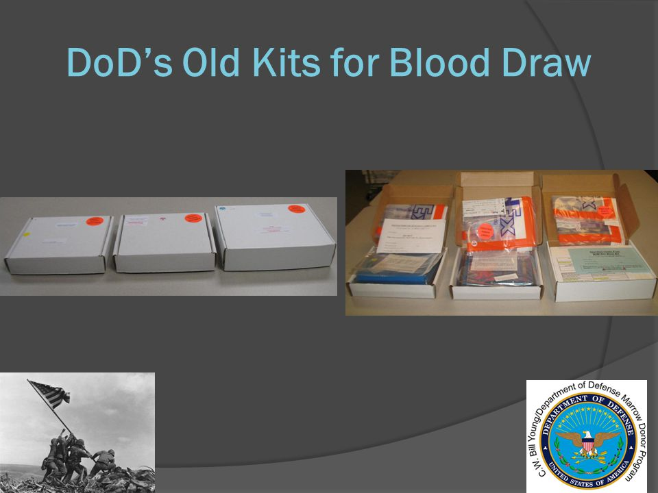 DoD's Old Kits for Blood Draw