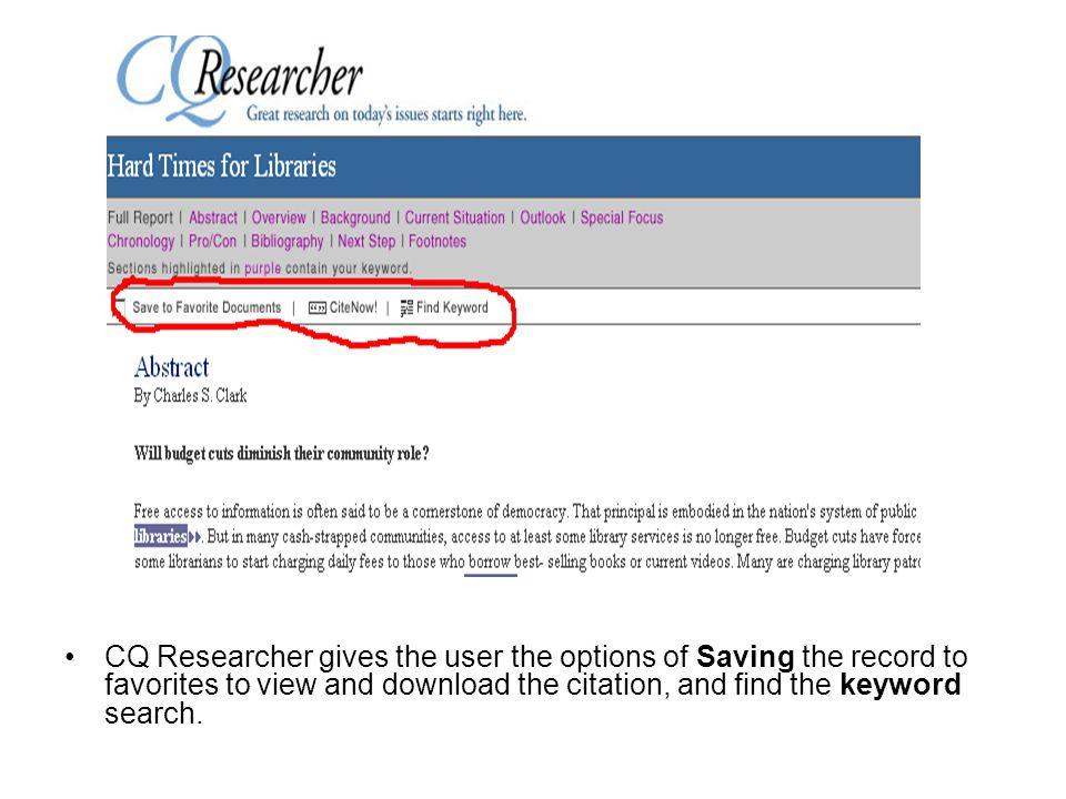 CQ Researcher gives the user the options of Saving the record to favorites to view and download the citation, and find the keyword search.