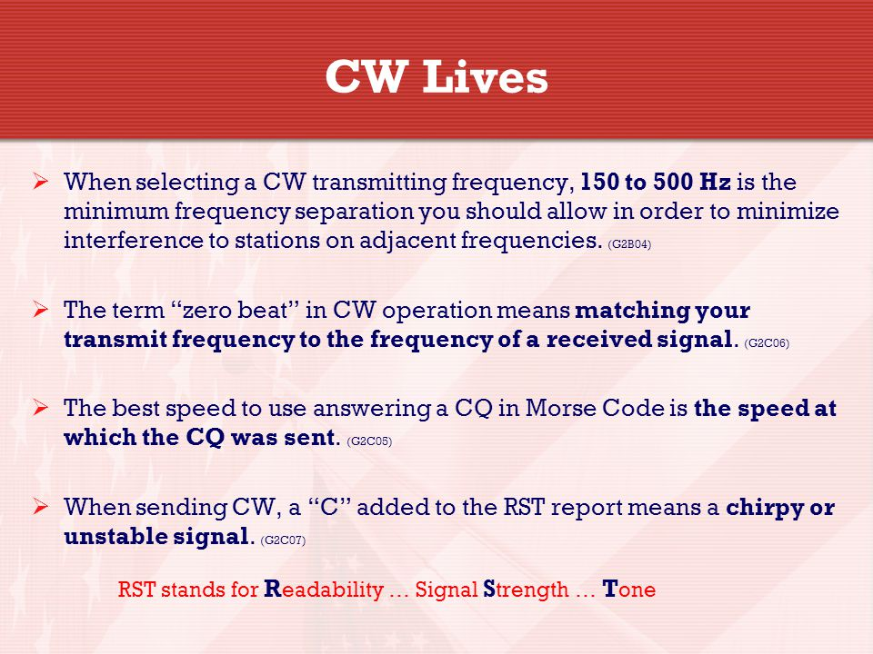 G2C04 What does it mean when a CW operator sends CL at the end of a transmission.