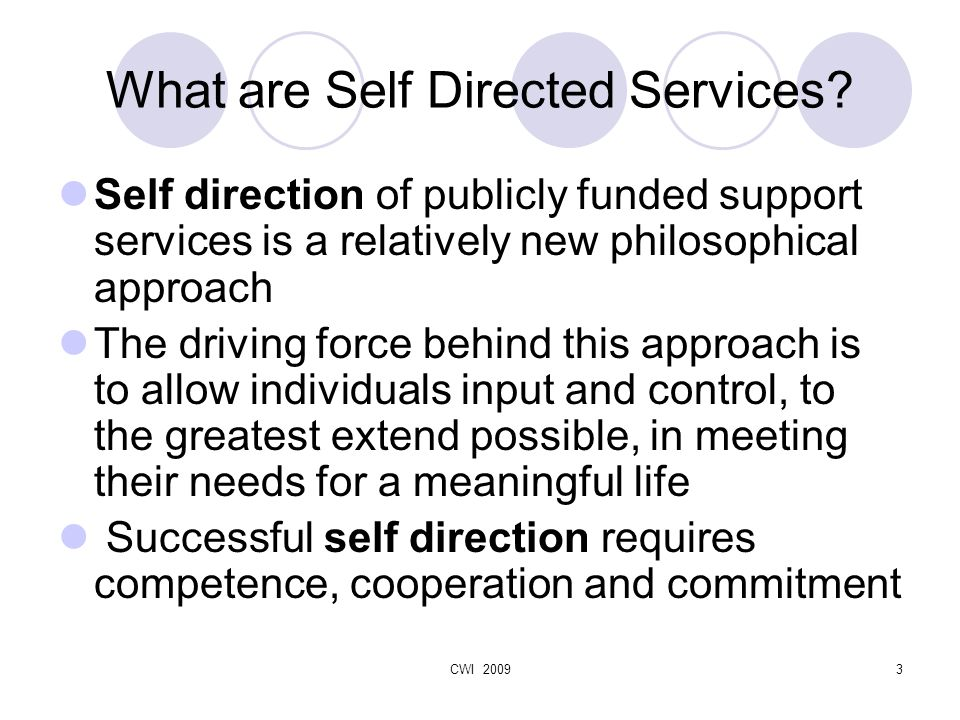 CWI 20093 What are Self Directed Services.