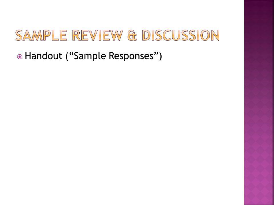 " Handout (""Sample Responses"")"