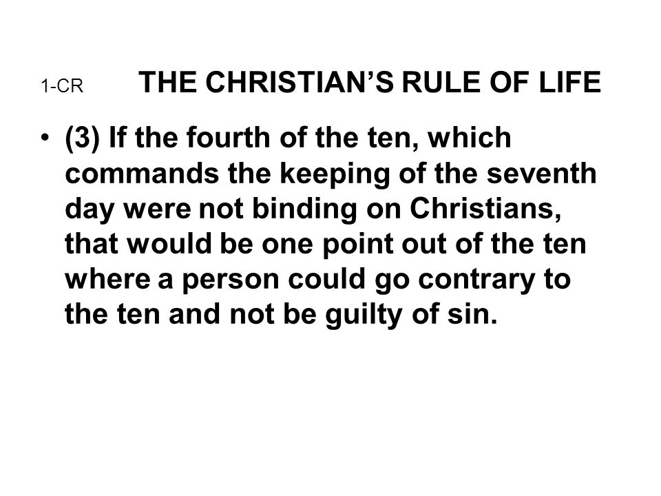 6-CR THE CHRISTIAN'S RULE OF LIFE How do Grace and the Law interact.