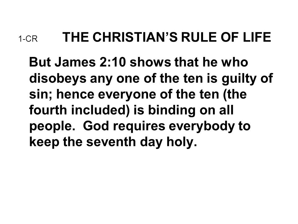 2-CR THE CHRISTIAN'S RULE OF LIFE What is sin.
