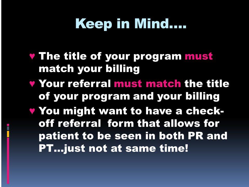 Keep in Mind….